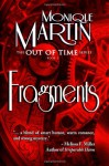 Fragments: Out of Time Book #3 (Volume 3) - Monique Martin