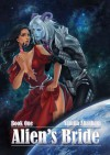 Alien's Bride - Book #1 - Yamila Abraham