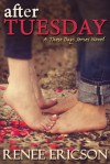 After Tuesday - Renee Ericson