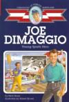 Joe DiMaggio: Young Sports Hero - Herb Dunn, Meryl Henderson, Robert S. Brown