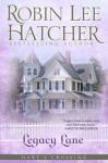 Legacy Lane (Harts Crossing) - Robin Lee Hatcher