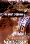 Holocaust Journey - Martin Gilbert