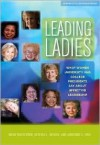 Women at the Top: What Women University and College Presidents Say About Effective Leadership (Journeys to Leadership Series) - Mimi Wolverton, Beverly L. Bower, Adrienne E. Hyle