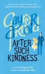 After Such Kindness - Gaynor Arnold