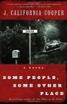 Some People, Some Other Place - J. California Cooper