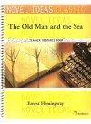 The Old Man and the Sea (Novel Ideas Classic, Teacher Resource Book) - Ernest Hemingway