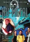 NU-Metal: The Next Generation of Rock & Punk - Joel McIver