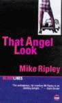 That Angel Look - Mike Ripley