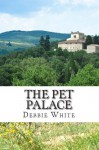 The Pet Palace - Debbie White