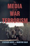 The Media and the War on Terrorism - Stephen Hess