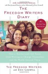 The Freedom Writers Diary (Movie Tie-in Edition): How a Teacher and 150 Teens Used Writing to Change Themselves and the World Around Them - Erin Gruwell, The Freedom Writers