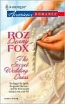 The Secret Wedding Dress - Roz Denny Fox