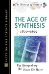 Age of Synthesis - Ray Spangenburg, Diane Moser