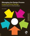 Managing the Design Process-Implementing Design: An Essential Manual for the Working Designer - Terry Lee Stone