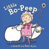 Little Bo Peep (Touch & Feel Rhymes) - Ronne Randall, Emma Dodd