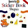 Bear's Sticker Book: Shapes and Sizes - Andy Cooke