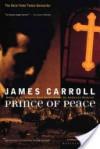 Prince of Peace - James Carroll