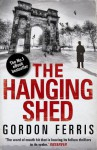 The Hanging Shed (Douglas Brodie series) - Gordon Ferris