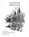 21 Native Wild Edible Plants - Mors Kochanski