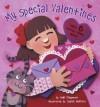 My Special Valentines - Kelli Chipponeri, Judith Moffatt