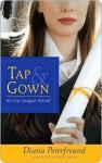 Tap & Gown - Diana Peterfreund
