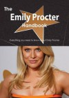 The Emily Procter Handbook - Everything You Need to Know about Emily Procter - Emily Smith