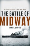 The Battle of Midway (Pivotal Moments in American History) - Craig L. Symonds