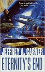 Eternity's End - Jeffrey A. Carver
