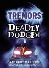Deadly Dodgem. Anthony Masters - Anthony Masters, Alan Marks