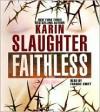 Faithless - Karin Slaughter, Francie Swift