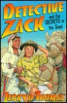 Detective Zack and the Secrets in the Sand - Jerry D. Thomas