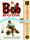 The Bob Book - David Rensin