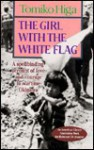 The Girl with the White Flag - Tomiko Higa