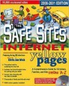 The Safe Sites Internet Yellow Pages: 2000-2001 Edition [With CDROM] - Thomas Nelson Publishers