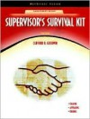 Supervisor's Survival Kit [Neteffect Series] (10th Edition) (NetEffect Series) - Clifford R. Goodwin, Elwood N. Chapman