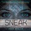 Sneak - Evan Angler, Barrie Buckner