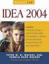 Wrightslaw: IDEA 2004 - Peter W.D. Wright, Peter Wright