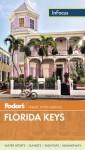 Fodor's In Focus Florida Keys - Fodor's Travel Publications Inc.