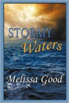 Stormy Waters - Melissa Good