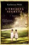 L'eredità segreta (Omnibus) (Italian Edition) - Katherine Webb, M. Faimali