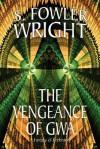 The Vengeance of Gwa - Samuel Wright
