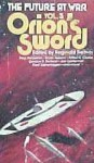 ORIONS SWORD (The Future at War, Vol III) - Reginald Bretnor, Isaac Asimov, Poul Anderaon, Fred Saberhagen