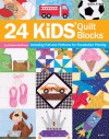 24 Kids' Quilt Blocks - Connie Kauffman, Bobbie Matela