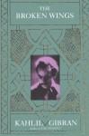 Broken Wings - Kahlil Gibran, Juan R. I. Cole