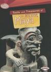 Tools and Treasures of the Ancient Maya - Matt Doeden