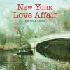 New York Love Affair - Michael Cunningham, Barbara Cohen