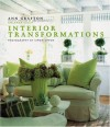 Interior Transformations - Ann Grafton, Caroline Clifton-Mogg