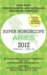 Aries (Super Horoscopes 2012) - Margarete Beim