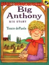 Big Anthony: His Story - Tomie dePaola