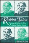Rabbit Tales: Poetry and Politics in John Updike's Rabbit Novels - Lawrence R. Broer